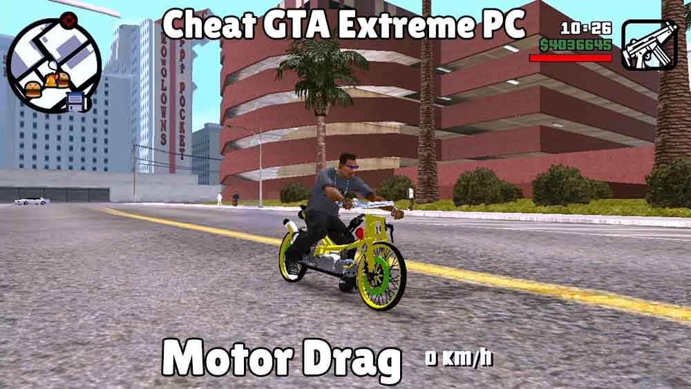 cheat gta extreme indonesia pc motor drag